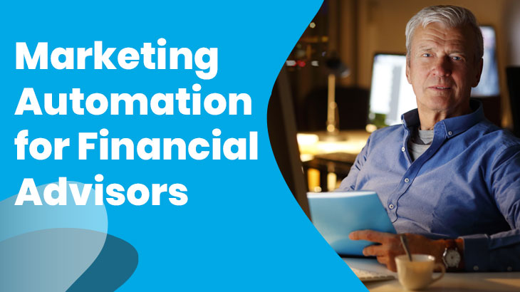 Financial Advisor Marketing Automation Software